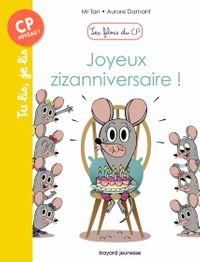 Cover of «Joyeux zizanniversaire !»