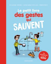 Cover of «Le petit livre des gestes qui sauvent»