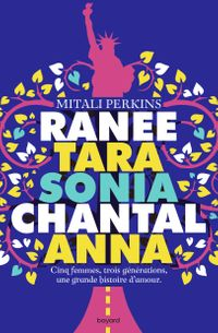Couverture « Ranee, Tara, Sonia, Chantal, Anna »