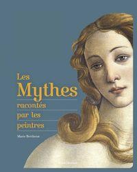 Couverture «Les mythes racontés par les peintres»
