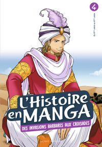 Couverture «L'histoire en manga tome 4- D'Attila à Guillaume le Conquérant»