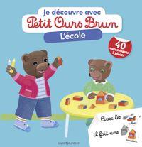 Couverture «Je découvre l'école avec Petit Ours Brun»