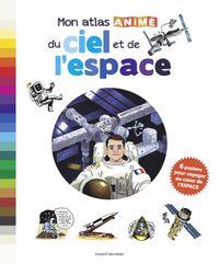 Couverture «Mon atlas animé du ciel et de l'espace»