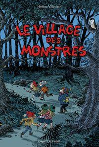 Cover of «Le village des monstres»