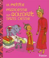 Cover of «La petite princesse qui boudait sans cesse»