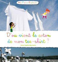 Couverture «D'où vient le coton de mon tee-shirt ?»