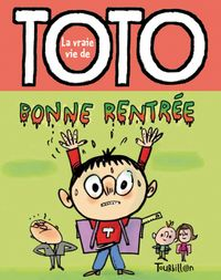 Cover of « BONNE RENTREE TOTO »
