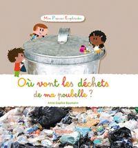 Couverture «Où vont les déchets de ma poubelle ?»