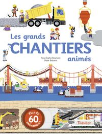 Cover of «Batir, les grands chantiers animés»