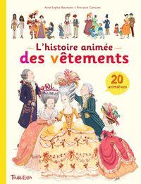 Cover of «La grande histoire animée des vêtements»