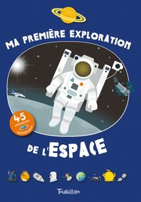 Cover of «Ma première exploration de l'espace»