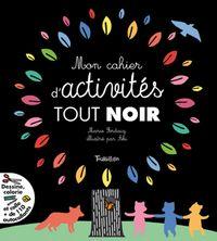 Cover of «Mon cahier d'activités tout noir»