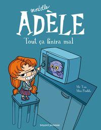 Cover of «Tout ça finira mal»