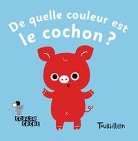 Couverture «De quelle couleur est le cochon ?»