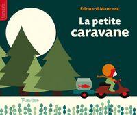 Cover of «La petite caravane»