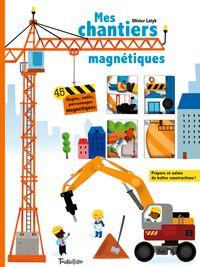 Couverture «Mes chantiers magnétiques»