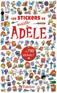Cover of «Stickers Mortelle Adèle»