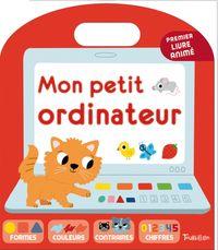 Cover of «Mon petit ordinateur»