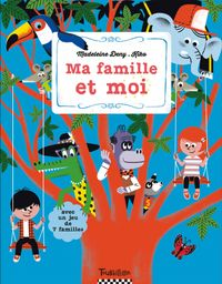Cover of «Ma famille et moi»