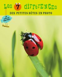 Cover of « LES 7 DIFFERENCES – PETITES BETES »