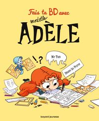 Couverture «Fais ta BD avec Mortelle Adèle»