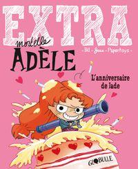 Cover of «Extra Mortelle Adèle T2 – L'anniversaire de Jade»