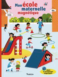 Couverture «Mon école maternelle magnétique»