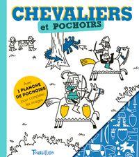 Couverture «Chevaliers et pochoirs»