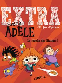 Cover of « La révolte des bizarres »