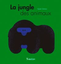 Couverture « La jungle des animaux »