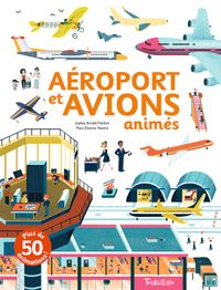 Cover of « Aéroport et avions animés »