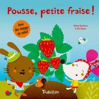 Couverture «Pousse, petite fraise !»