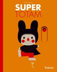 Couverture «Super Totam animé»