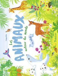 Cover of «Les animaux (en relief) autour du monde»