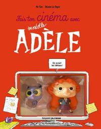 Couverture «Fais ton cinéma avec Mortelle Adèle figurines»