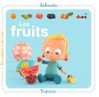 Couverture « Les fruits – Babimots »