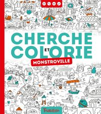 Cover of « Cherche et colorie – Monstroville »