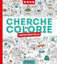 Couverture «Cherche et colorie – Monstroville»