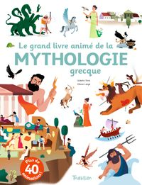 Cover of « Le grand livre animé de la mythologie grecque »