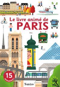 Couverture «Le livre animé de Paris»