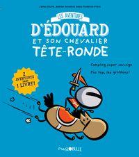 Couverture «Édouard et son chevalier Tête-ronde T.1»