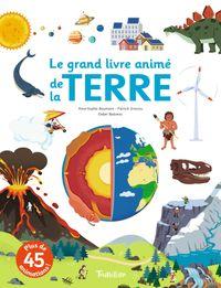 Couverture «Le grand livre animé de la Terre»