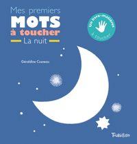 Cover of «Mes premiers mots à toucher de la nuit»