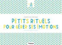 Couverture «Petits rituels pour gérer mes émotions – Chevalet Memo»