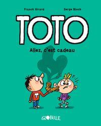 Couverture «Toto – Allez, c'est cadeau !»