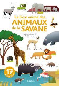 Cover of «Le livre animé des animaux de la savane»