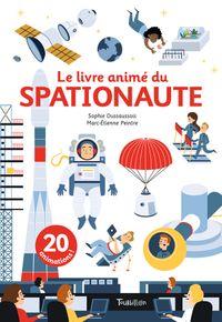 Cover of «Le livre animé du spationaute»