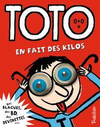 Couverture «Toto en fait des kilos»