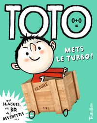Couverture « Toto, mets le turbo ! »