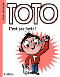 Couverture «Toto c'est pas juste !»